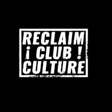 RECLAIM!CLUB!CULTURE